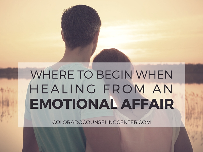 How To Heal From An Emotional Affair