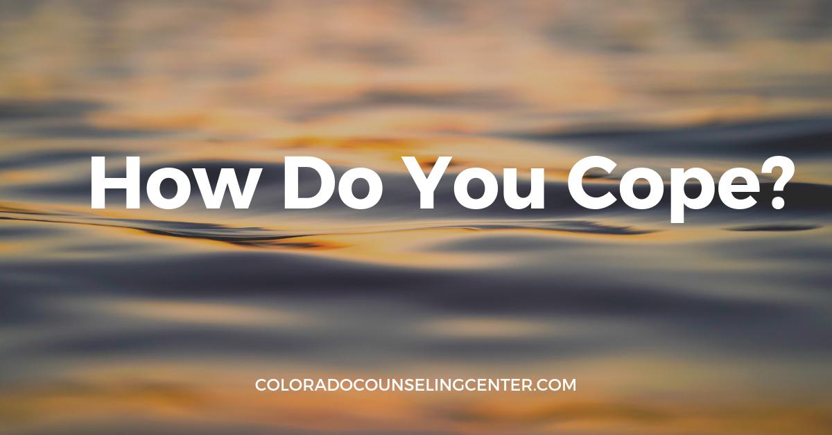 Coping Strategies Counseling Denver Centennial